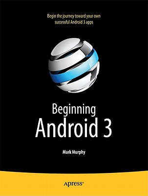 Beginning Android 3 By Murphy, Mark