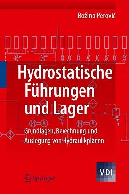 Hydrostatische Fuhrungen Und Lager By Perovic, Bozina